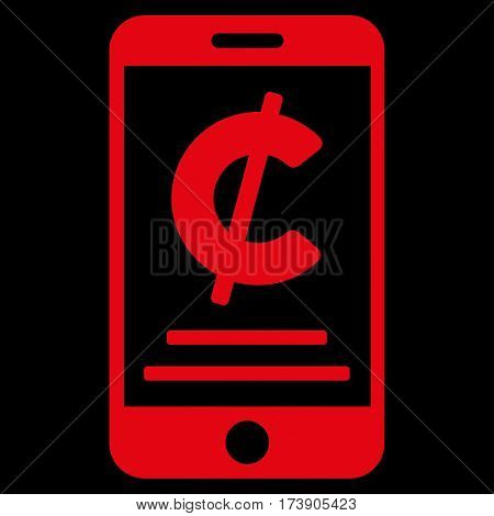Cent Mobile Payment vector pictograph. Illustration style is a flat iconic red symbol on black background.
