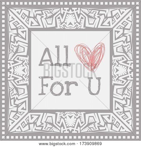 Abstract vector tribal ethnic style frame .Valentine card.