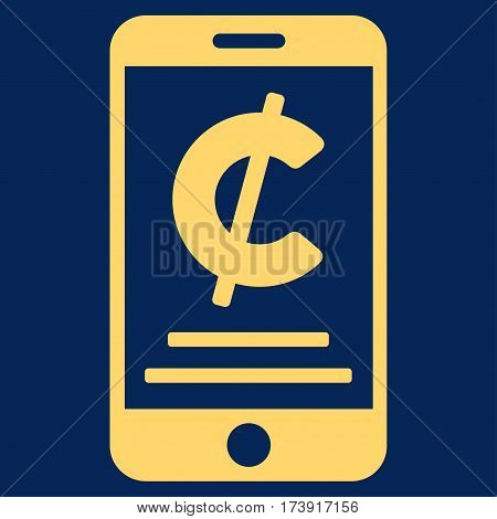 Cent Mobile Payment vector pictograph. Illustration style is a flat iconic yellow symbol on blue background.