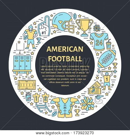 American football banner with line icon of ball, field, player, whistle, helmet and other sport equipment. Vector circle illustration for football championship poster.