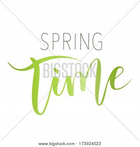 Spring time hand written inscription on white background