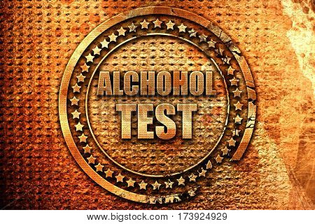 alcohol test, 3D rendering, metal text