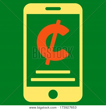 Cent Mobile Payment vector pictograph. Illustration style is a flat iconic bicolor orange and yellow symbol on green background.