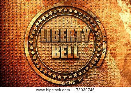 liberty bell, 3D rendering, metal text