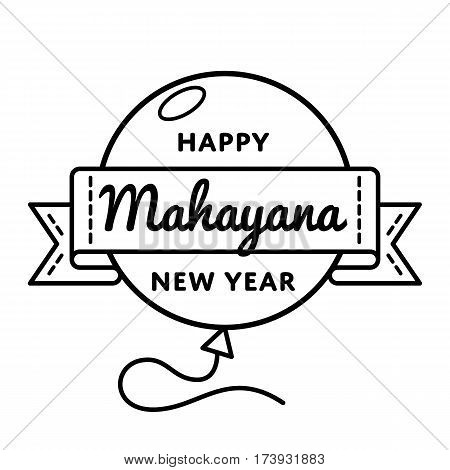 Happy Mahayana New Year emblem isolated vector illustration on white background. 8 january buddhistic holiday event label, greeting card decoration graphic element