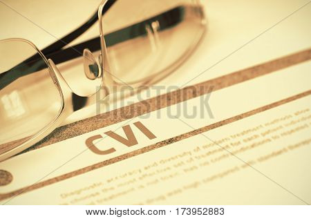 CVI - Cerebrovascular Insult - Printed Diagnosis with Blurred Text on Red Background with Specs. Medicine Concept. 3D Rendering.