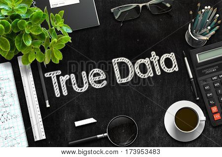 Black Chalkboard with True Data. 3d Rendering. Toned Illustration.