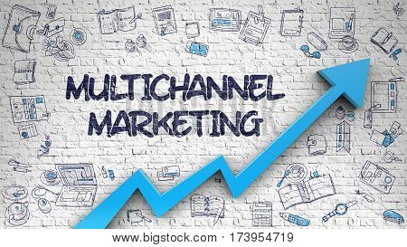 Multichannel Marketing Drawn on White Brick Wall. Illustration with Doodle Icons. Multichannel Marketing - Modern Illustration with Hand Drawn Elements.