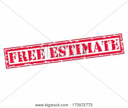 FREE ESTIMATE RED Stamp Text on white backgroud