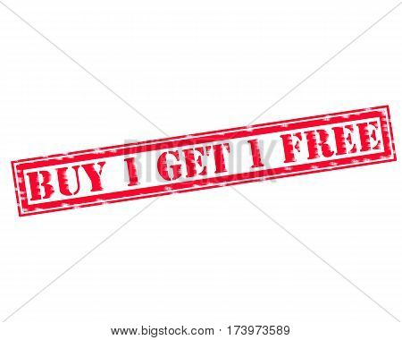 BUY 1 GET 1 FREE RED Stamp Text on white backgroud