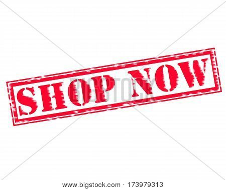 SHOP NOW RED Stamp Text on white backgroud