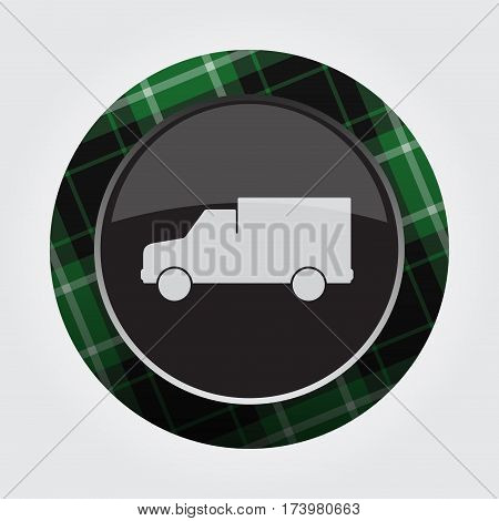 black isolated button with green black and white tartan pattern on the border - light gray van car icon in front of a gray background