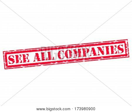 SEE ALL COMPANIES RED Stamp Text on white backgroud