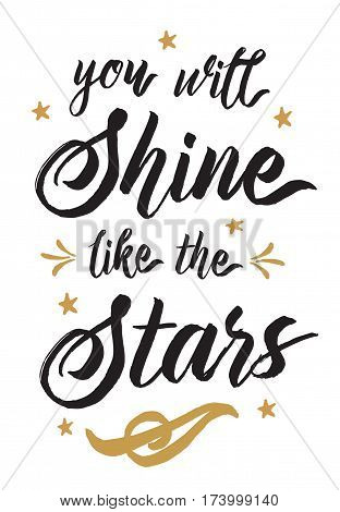 You will Shine like the Stars Vector Typography design poster,  gold & black on white background with stars, light rays, and ornament accents