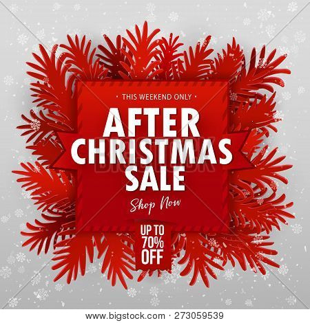 After Christmas Clearance Sale Banner. Paper Art Craft Cut Out Fir Tree Branches Around Red Banner.