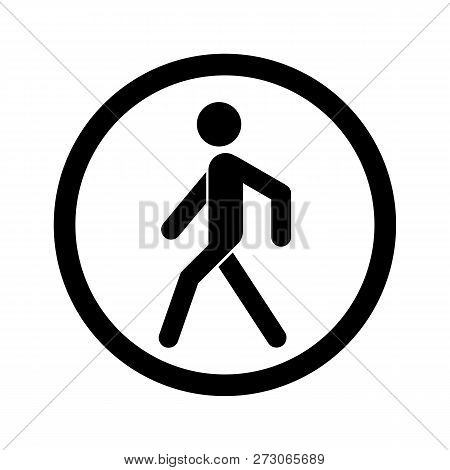 No Walking Sign. Prohibited Black Road Sign Isolated On White Background. Pedestrian Sign. Stop Entr
