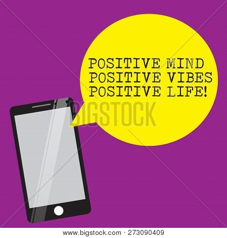 Handwriting Text Writing Positive Mind Positive Vibes Positive Life. Concept Meaning Motivation Insp