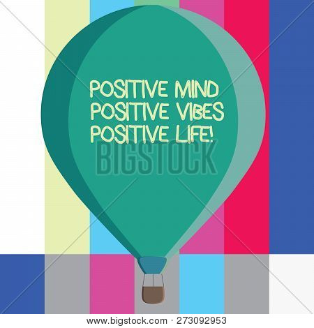 Word Writing Text Positive Mind Positive Vibes Positive Life. Business Concept For Motivation Inspir