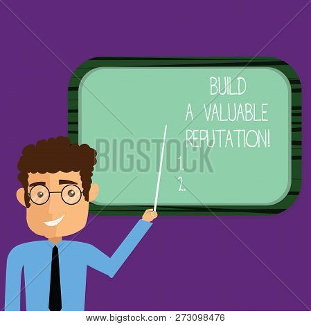 Conceptual Hand Writing Showing Build A Valuable Reputation. Business Photo Showcasing Good Service