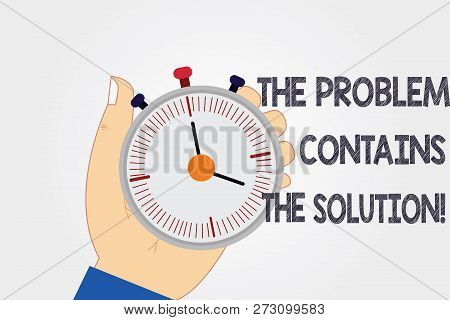 Handwriting Text Writing The Problem Contains The Solution. Concept Meaning Solutions Are Inside The