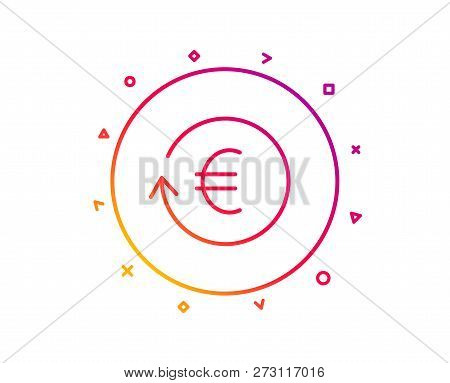Euro Money Exchange Line Icon. Banking Currency Sign. Eur Cash Symbol. Gradient Pattern Line Button.