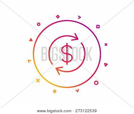 Currency Exchange Line Icon. Money Transfer Sign. Dollar In Rotation Arrow Symbol. Gradient Pattern