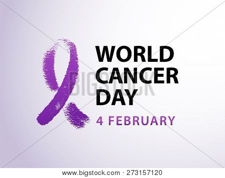 World Cancer Day 4 February Text With Violet Ribbon Symbol. Vector Illustration Concept For World Ca