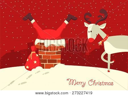 Merry Christmas Card.santa Claus Stuck In The Chimney In The Christmas Night