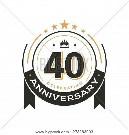 Birtday Vintage Logo Template To 40 Th Anniversary Circle Retro Isolated Vector Emblem. Forty Years
