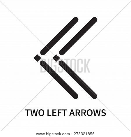 Two Left Arrows Icon Isolated On White Background. Two Left Arrows Icon Simple Sign. Two Left Arrows
