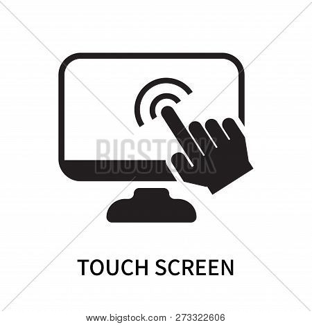 Touch Screen Icon Isolated On White Background. Touch Screen Icon Simple Sign. Touch Screen Icon Tre