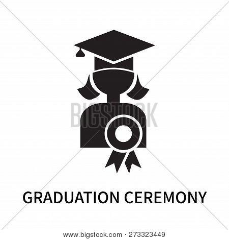 Graduation Ceremony Icon Isolated On White Background. Graduation Ceremony Icon Simple Sign. Graduat