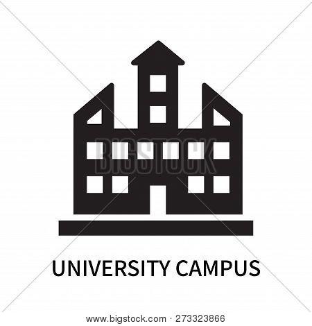 University Campus Icon Isolated On White Background. University Campus Icon Simple Sign. University