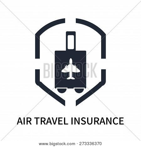 Air Travel Insurance Icon Isolated On White Background. Air Travel Insurance Icon Simple Sign. Air T