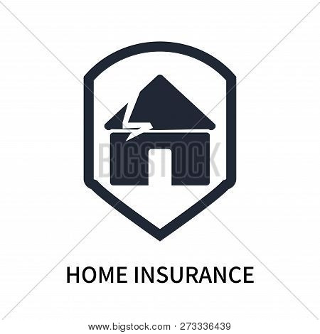 Home Insurance Icon Isolated On White Background. Home Insurance Icon Simple Sign. Home Insurance Ic