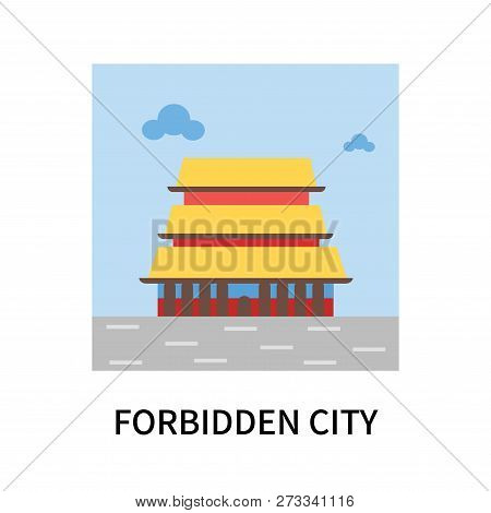 Forbidden City Icon Isolated On White Background. Forbidden City Icon Simple Sign. Forbidden City Ic
