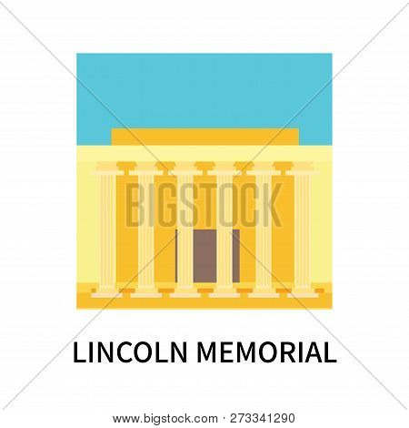 Lincoln Memorial Icon Isolated On White Background. Lincoln Memorial Icon Simple Sign. Lincoln Memor