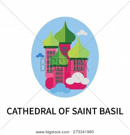 Cathedral Of Saint Basil Icon Isolated On White Background. Cathedral Of Saint Basil Icon Simple Sig