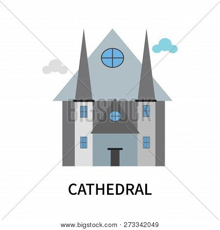 Cathedral Icon Isolated On White Background. Cathedral Icon Simple Sign. Cathedral Icon Trendy And M