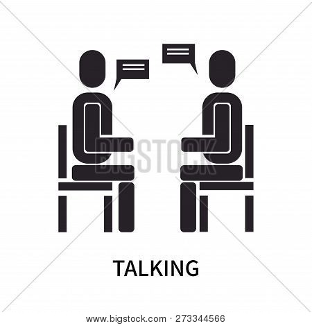 Talking Icon Isolated On White Background. Talking Icon Simple Sign. Talking Icon Trendy And Modern