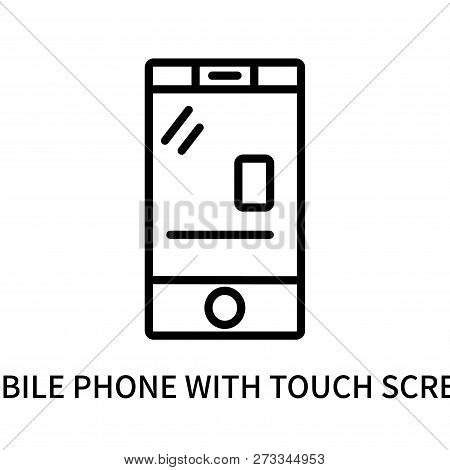Mobile Phone With Touch Screen Icon Isolated On White Background. Mobile Phone With Touch Screen Ico