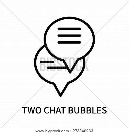 Two Chat Bubbles Icon Isolated On White Background. Two Chat Bubbles Icon Simple Sign. Two Chat Bubb