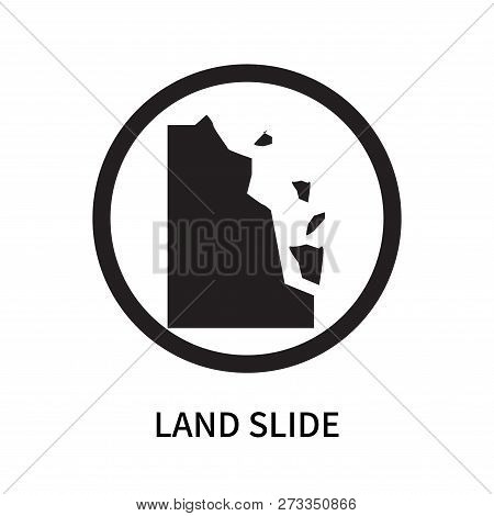 Land Slide Icon Isolated On White Background. Land Slide Icon Simple Sign. Land Slide Icon Trendy An