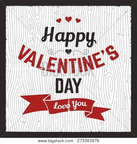 Happy Valentines Day Card. Love Graphics Banner And Background With Hearts And Text - Love You Quote