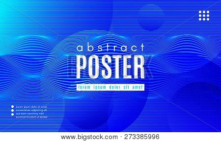 Blue Liquid Shapes. Abstract Poster With Distortion Of Wave Stripes. Vector Gradient Background With