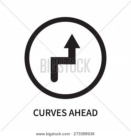 Curves Ahead Icon Isolated On White Background. Curves Ahead Icon Simple Sign. Curves Ahead Icon Tre