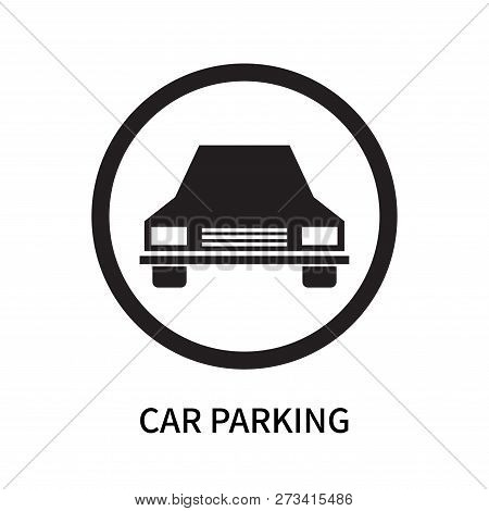 Car Parking Icon Isolated On White Background. Car Parking Icon Simple Sign. Car Parking Icon Trendy