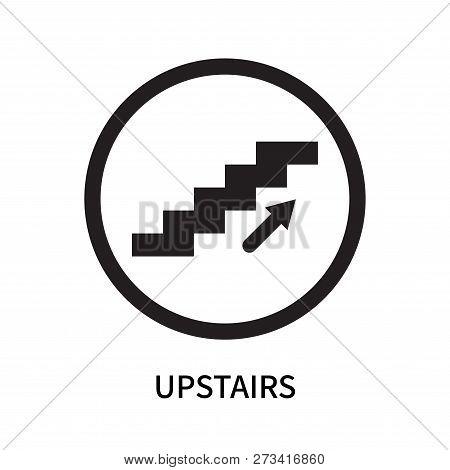 Upstairs Icon Isolated On White Background. Upstairs Icon Simple Sign. Upstairs Icon Trendy And Mode