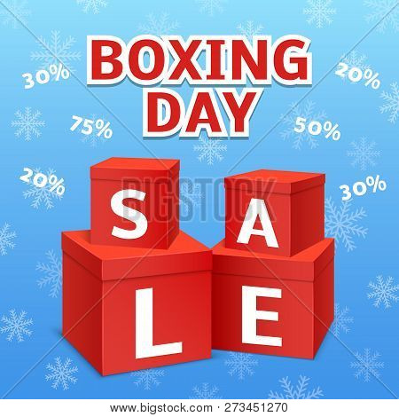 Boxing Day Final Sale Concept Background. Realistic Illustration Of Boxing Day Final Sale Concept Ba