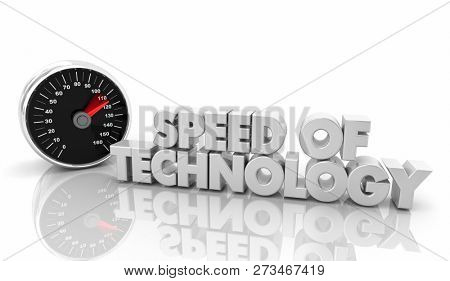 Speed of Technology New Innovation Pace Change Speedometer 3d Illustration